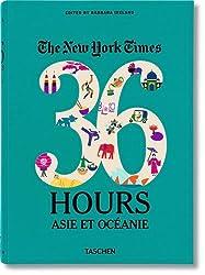 va-NYT, 36 Hours, Asia & Oceania