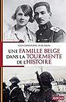 Une famille belge dans la tourmente de l'Histoire par Dubuisson