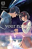 your name., Vol. 3 (Your Name. (Manga))