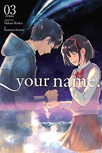 your name., Vol. 3 (Your Name. (Manga))