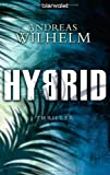 Hybrid: Roman - Andreas Wilhelm
