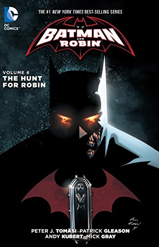 Batman And Robin TP Vol 6 The Hunt For Robin
