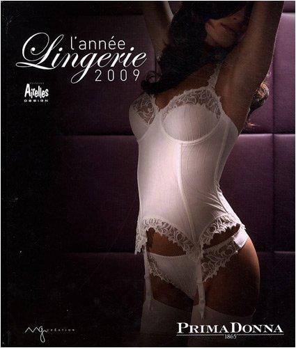 L'année lingerie 2009 : Printemps-Eté 2009