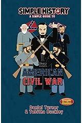 Simple History: the American Civil war Paperback