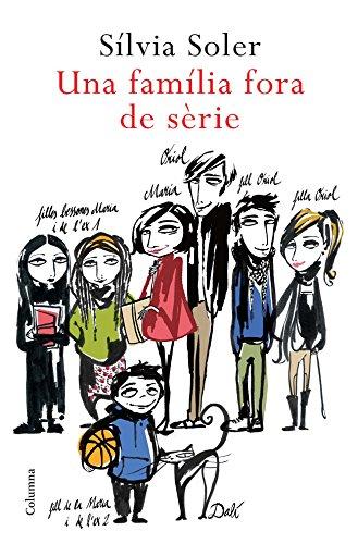 Una família fora de sèrie (Clàssica Book 838) (Catalan Edition)