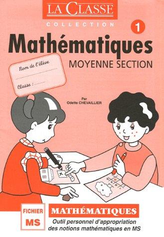 Mathmatiques Fichier Moyenne Section Pack en 2 volumes : Tomes 1 et 2 : Outil personnel des notions mathmatiques en Moyenne Section