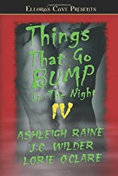 Things That Go Bump in the Night IV by Ashleigh Raine (2005-09-30)