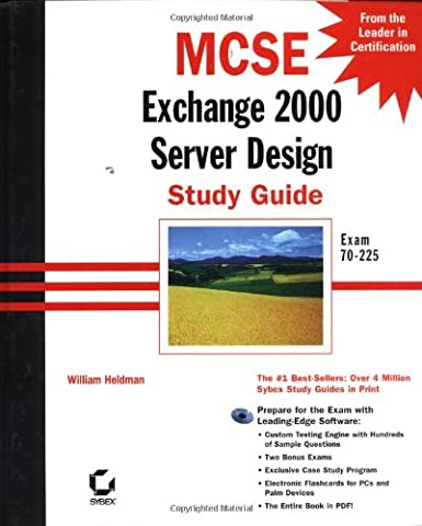 MCSE Exchange 2000 Server Design Study Guide, w. CD-ROM: Exchange 2000 Design Study Guide (Mcse Exam Notes)