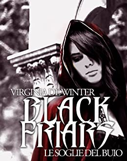 Black Friars. Le soglie del buio [novella] di [de Winter, Virginia]