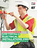 The City & Guilds Textbook: Level 2 Diploma in Electrical Installations (Buildings an...