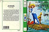Les Aventures De Tom Sawyer - Chantecler - 01/01/1981