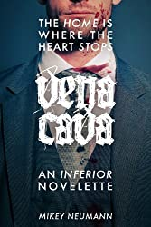vena cava: an inferior novelette (English Edition)