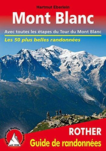 mont-blanc-les-50-plus-belles-randonnees-avec-toutes-les-etapes-du-tour-du-mont-blanc