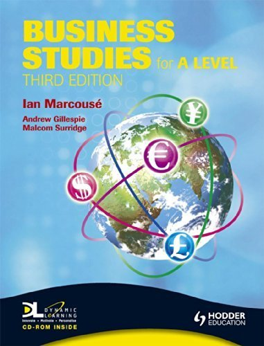 Business Studies for A Level (Hodder Arnold Publication) 3rd edition by Marcouse, Ian, Surridge, Malcolm, Gillespie, Andrew, Watson, (2008) Paperback