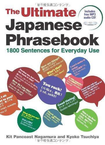 The Ultimate Japanese Phrasebook: 1800 Sentences for Everyday Use by Kit Pancoast Nagamura (2009-11-15)