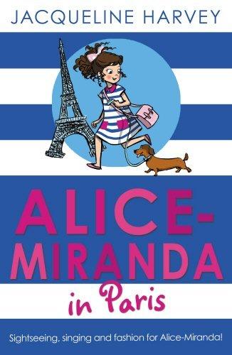 Alice-Miranda in Paris (Alice Miranda 7) by Jacqueline Harvey (2014-10-02)