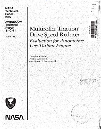Multiroller traction drive speed reducer: Evaluation for automotive gas turbine engine (English Edition)