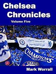 Chelsea Chronicles Volume Five
