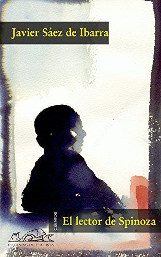 El lector de Spinoza (Voces/ Literatura nº 35) por Javier Sáez de Ibarra