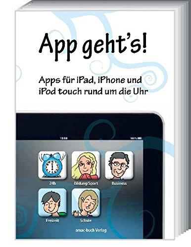 App geht's - Apps für iPad, iPhone und iPod touch rund um die Uhr (Uhren Ipod)
