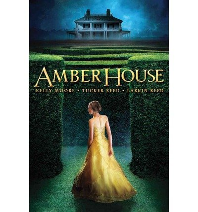 [(Amber House )] [Author: Kelly Moore] [Aug-2013]