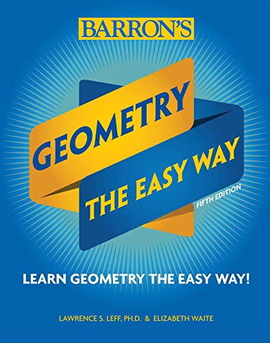 Geometry: The Easy Way (Barron's Easy Series)