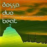 Bossa Duo Beat (feat. DJ Rico Machado & Tao Castro) [Explicit]