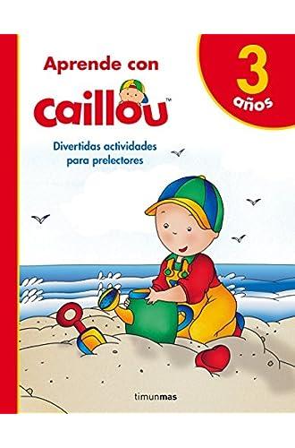 Descargar gratis Aprende con Caillou 3 años de Chouette Publishing