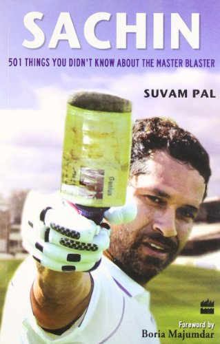 Sachin : 501 Things You Didn't Know About The Master Blaster por Suvam Pal