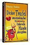 Dicker Teufel umständehalber in liebevolle Hände abzugeben: Roman - Sebastian Niedlich