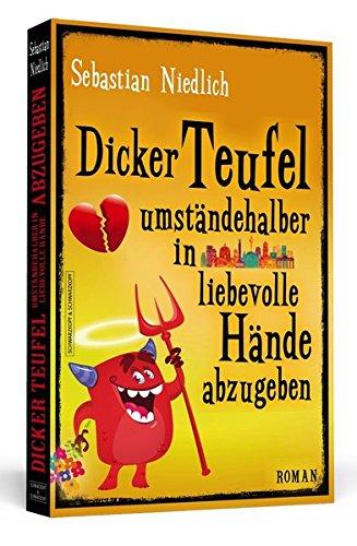Dicker Teufel umständehalber in liebevolle Hände abzugeben: ()