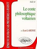 etude sur le conte philosophique voltairien