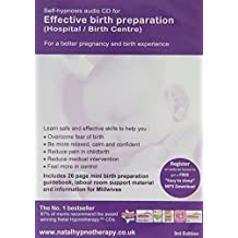 Effective Birth Preparation (Hospital or Birth Centre): Self Hypnosis (Natal Hypnotherapy Programme)