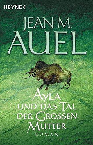 Ayla und das Tal der Großen Mutter (Jean Große)