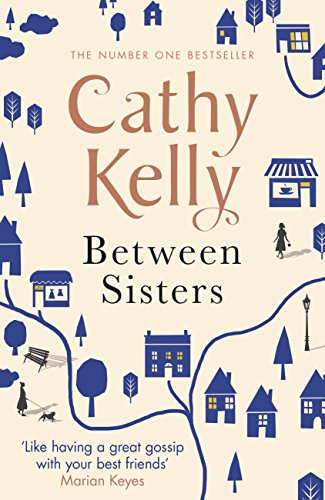 Between sisters ebook cathy kelly amazon kindle store between sisters by kelly cathy fandeluxe Ebook collections