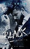Black by T.L Smith