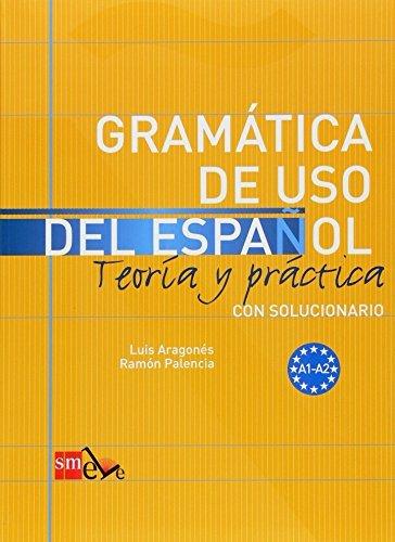 Gramtica de uso del Espaol. A1-A2 (Spanish Edition) by Ramon Palencia (2005-03-19)