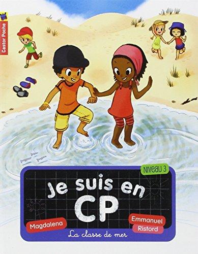 Je suis en CP (9) : La classe de mer