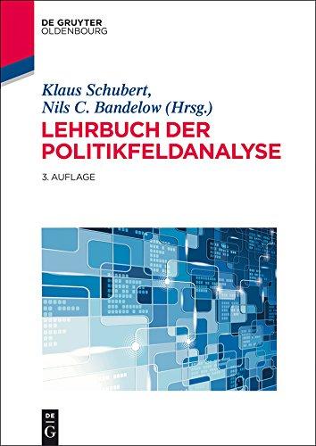 Lehrbuch der Politikfeldanalyse (Lehr- und Handbücher der Politikwissenschaft)