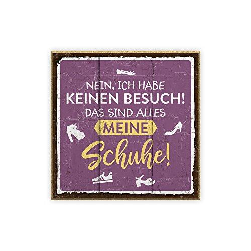 Holzschild mit Spruch – SCHUHE – im Vintage-Look mit Zitat als Geschenk und Dekoration zum Thema Besuch, Stiefel und Pantoffeln von TypeStoff (19,5 x 19,5 cm)