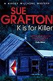 K is for Killer (Kinsey Millhone Mysteries)