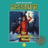 John Sinclair Tonstudio Braun - Folge 81: Der unheimliche Mönch - Jason Dark