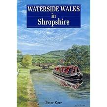 Waterside Walks in Shropshire