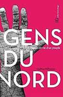 Les gens du Nord sont-ils tous des biloutes ? Un livre pour briser les clichés sur les habitants de Hauts-de-France et découvrir une terre d'accueil et un sens aigu du collectif.On dit les gens du Nord accueillants, attachants. On les taquine sur ...