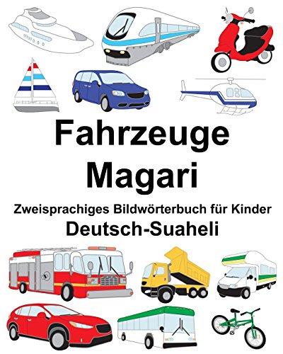 Deutsch-Suaheli Fahrzeuge/Magari Zweisprachiges Bildwörterbuch für Kinder (FreeBilingualBooks.com)
