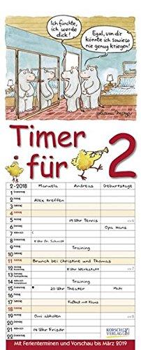 Timer für 2  2018: Familienplaner mit 3 breiten Spalten. Familienkalender mit Tier-Comics, Ferienterminen, Vorschau bis März 2019 und tollen Extras. 19 x 47 cm (Timer-pille Fällen)