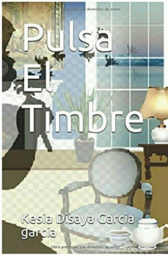 Pulsa El Timbre por Kesia Disaya Garcia garcia