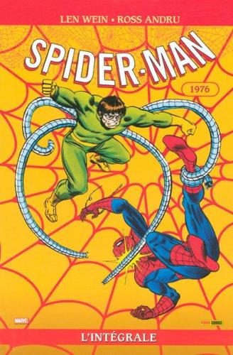 Spider-Man l'Intégrale : 1976 par Len Wein