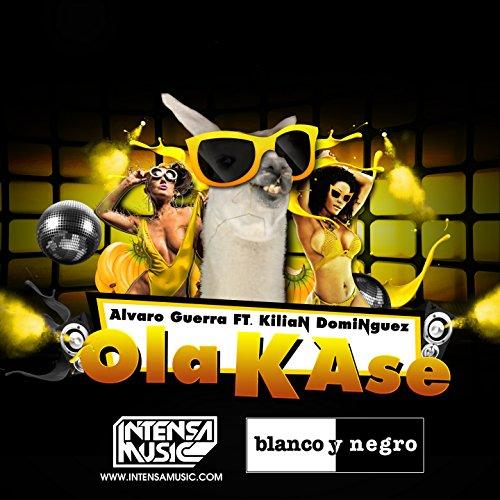 Ola K Ase (feat. Kilian Dominguez) [Radio Edit]