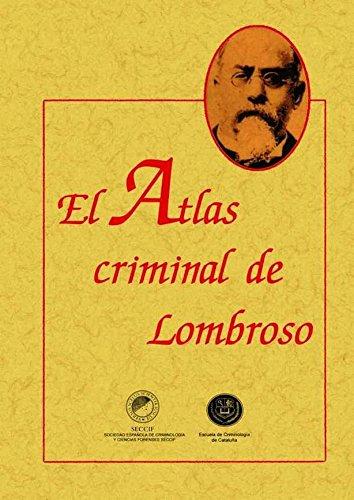 El Atlas Criminal De Lombroso Pdf Download Vaughnmalcom